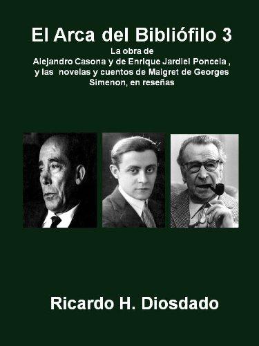 Descargar Libro El Arca Del Bibliófilo 3 Ricardo H. Diosdado