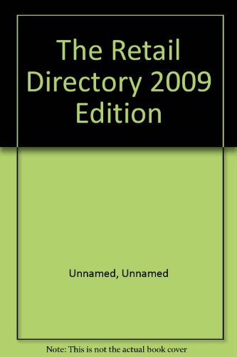The Retail Directory 2009 Edition