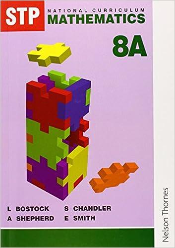Stp National Curriculum Mathematics Bk 8A L Bostock A