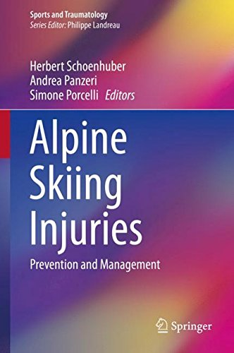 Alpine Skiing Injuries: Prevention and Management (Sports and (Alpine Professional Ski)
