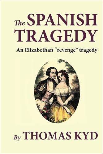 spanish tragedy as a revenge tragedy