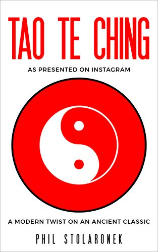 Tao Te Ching As Presented on Instagram: A Modern Twist on an Ancient Classic