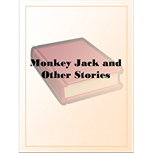 Monkey Jack and Other Stories