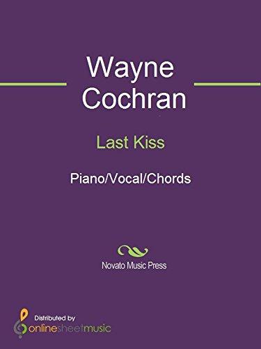 Last Kiss - Kindle edition by J. Frank Wilson, Pearl Jam, Wayne ...