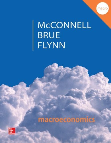 Campbell R. McConnell: Macroeconomics : Principles, Problems, & Policies (Paperback - Revised Ed.); 2014 Edition