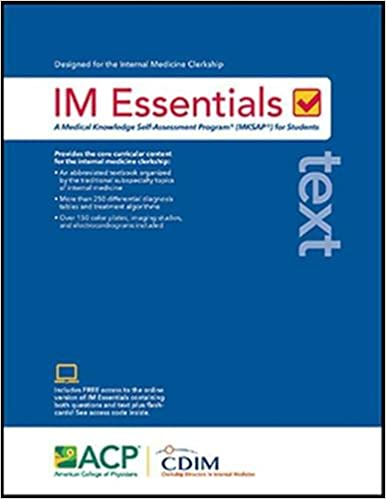 IM essentials text : a medical knowledge self-assessment program® (MKSAP) for students / [edited by] Philip A. Masters.