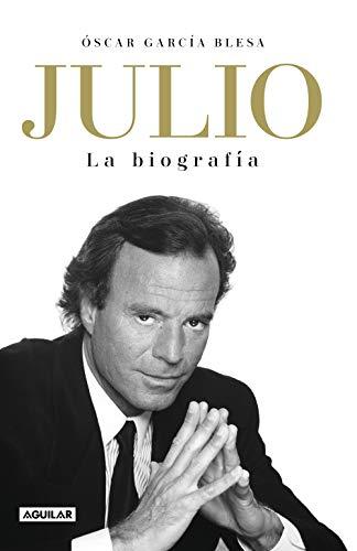 Julio Iglesias. La biografía (Punto de mira) por Óscar García Blesa