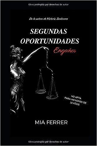 SEGUNDAS OPORTUNIDADES: Engaños (VICTORIA): Amazon.es: MIA FERRER: Libros