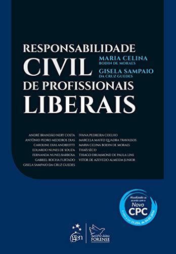Responsabilidade Civil de Profissionais Liberais
