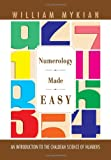 Numerology Made Easy, William Mykian, 1465368779