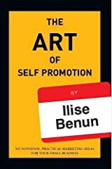 The Art of Self Promotion Paperback