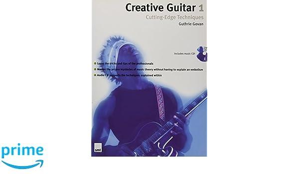 Creative Guitar 1: Cutting-Edge Techniques: Cutting Edge Techniques v. 1: Amazon.es: Guthrie Govan: Libros en idiomas extranjeros