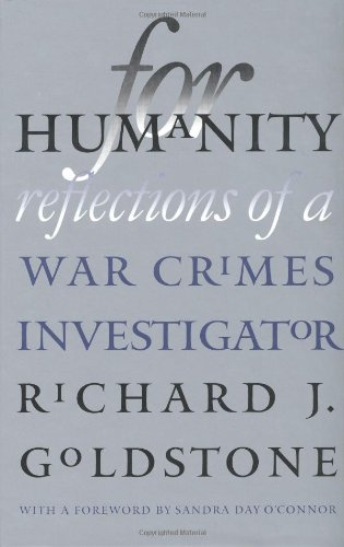 For Humanity: Reflections of a War Crimes Investigator (Castle Lectures Series)