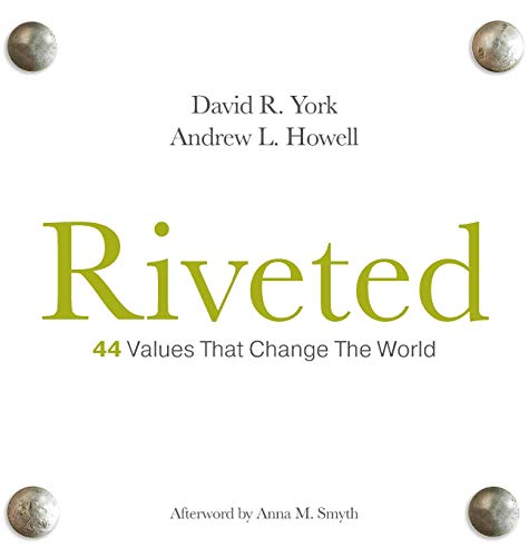 Riveted: 44 Values That Change the World