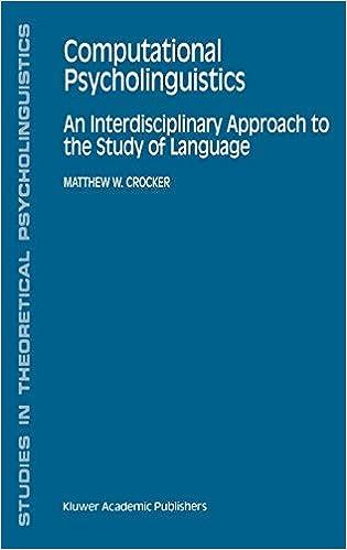 Computational Psycholinguistics: An Interdisciplinary Approach to the Study of Language