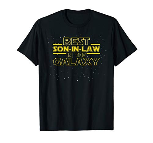 Mens Best Son-in-Law in the Galaxy, Funny Son in Law T Shirt Gift