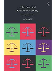 The Practical Guide to Mooting