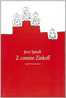Z comme Zinkoff, Spinelli, Jerry