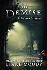 The Demise ( A Braxton Mystery Book 1)