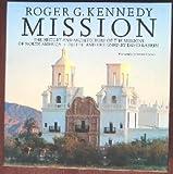Mission, Roger G. Kennedy, 0395634164