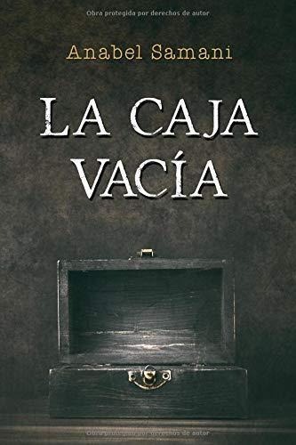 La caja vacía Tapa blanda – 2 nov 2018 Anabel Samani Independently published 1724164627 Fiction / Ghost