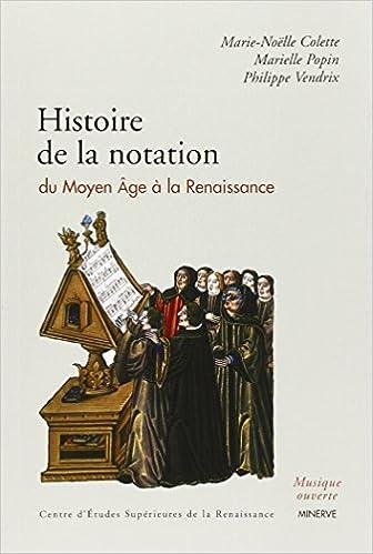 Livre gratuits en ligne Histoire de la notation du Moyen Age à la Renaissance pdf