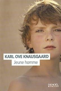 Jeune homme : roman. Mon combat, livre 3, Knausgård, Karl Ove