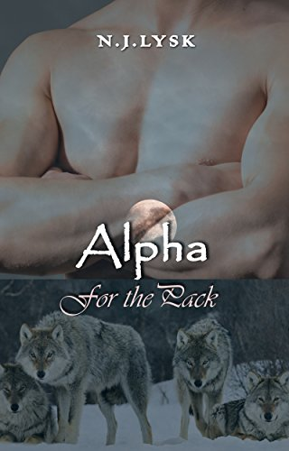 Alpha for the Pack by N.J. Lysk | amazon.com