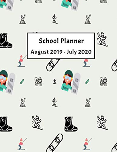 2019-2020 School Planner: Weekly, Monthly and Yearly Calendar (Snowboarding School Planner) ()