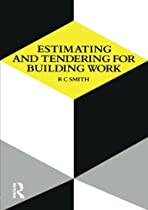 Estimating and Tendering for Building Work (Longman Technician Series)