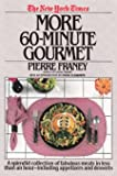 More Sixty-Minute Gourmet, Pierre Franey, 044990038X