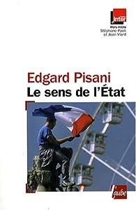 Le sens de l'Etat par Edgard Pisani