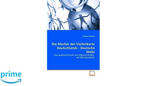 Die Macher Der Visitenkarte Deutschlands Deutsche Welle