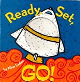(READY, SET, GO!: BOARD BOOK (REVISED)) BY Laden, Nina (Author) Hardcover Published on (02 , 2000)