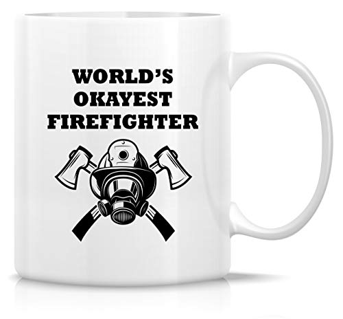 (Retreez Funny Mug - World's Okayest Firefighter 11 Oz Ceramic Coffee Mugs - Funny, Sarcasm, Sarcastic, Motivational, Inspirational birthday gifts for friends, coworkers, siblings, dad, brother, father)
