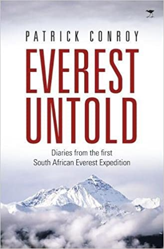 Everest Untold: Diaries From The First South African Everest Expedition Ebook Rar