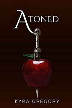 Atoned (Ascendant Book 3) by [Gregory, Kyra]