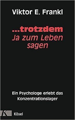 Krisen Bewaltigen Viktor E Frankls 10 Thesen In Der Praxis German Edition Kindle