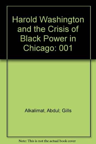 Books : 001: Black Power in Chicago: Harold Washington and the Crisis of the Black Middle Class : Mass Protest