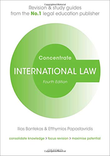 International Law Concentrate: Law Revision and Study Guide por Ilias Bantekas,Efthymios Papastavridis