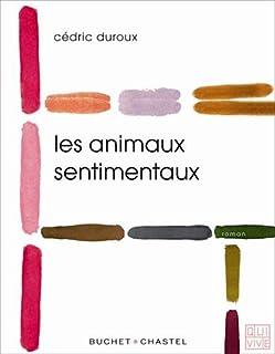 Les animaux sentimentaux, Duroux, Cédric