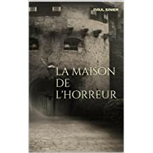 la maison de l'horreur (chair de poule) (French Edition)