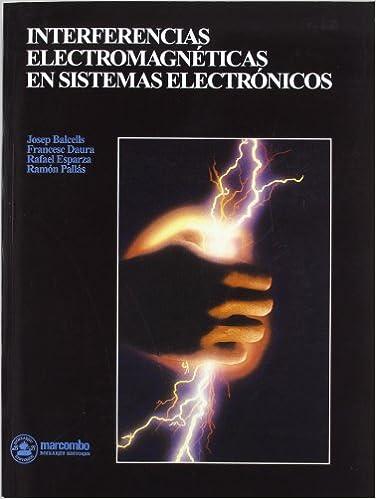 Interferéncias Electromagnéticas en Sistemas Electrónicos