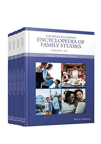 The Wiley Blackwell Encyclopedia of Family Studies, 4 Volume Set (Wiley Blackwell Encyclopedias in Social Sciences)