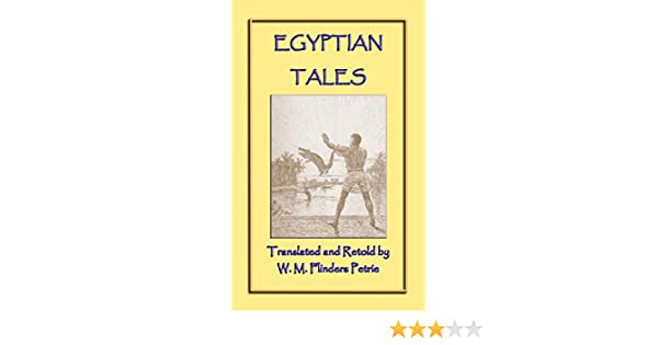 EGYPTIAN TALES - 6 Ancient Egyptian Children's Stories