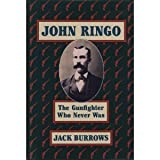 img - for John Ringo: The Gunfighter Who Never Was book / textbook / text book