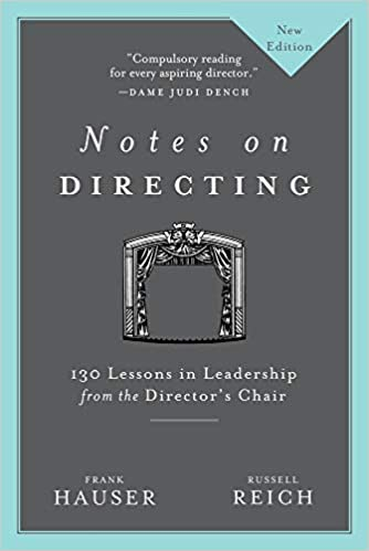 Notes on Directing 130 Lessons in Leadership from the Directors Chair