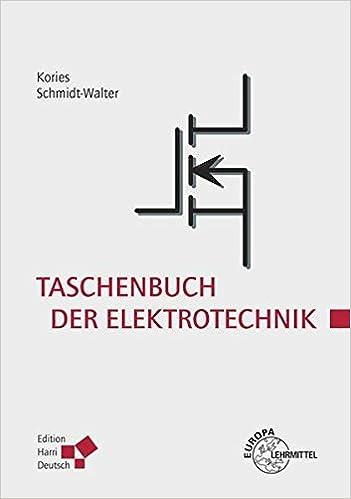 Taschenbuch der Elektrotechnik: Grundlagen und Elektronik: Amazon.de ...