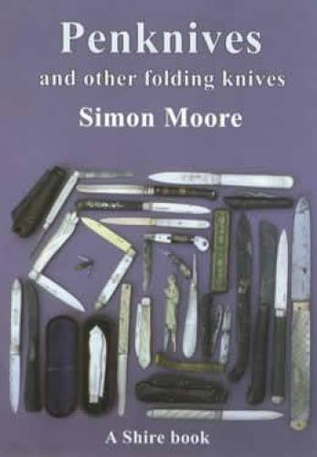 - Penknives and Other Folding Knives (Shire Library)