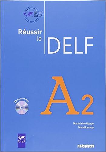 En ligne Reussir le Delf A2 livre + CD pdf ebook